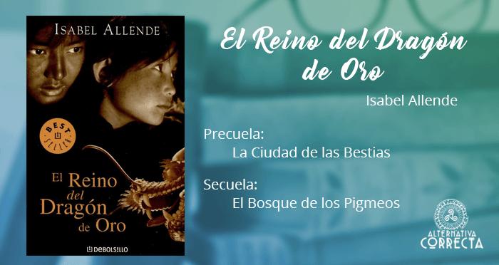 Reseña: El Reino del Dragón de Oro de Isabel Allende