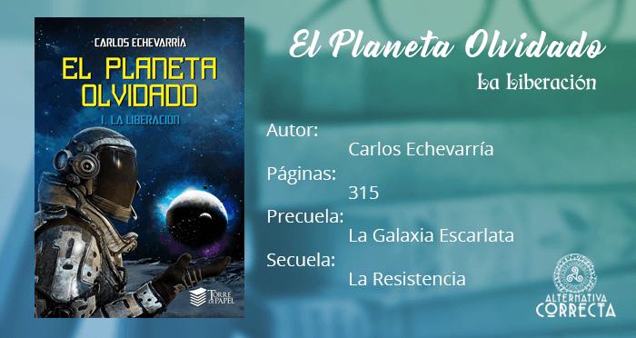 Reseña: El Planeta Olvidado, La Resistencia de Carlos Echevarría