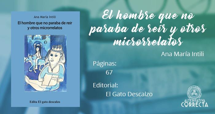 Comentario: El hombre que no paraba de reír y otros microrrelatos de Ana María Intili