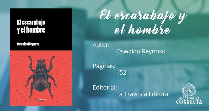 Reseña: El escarabajo y el hombre de Oswaldo Reynoso
