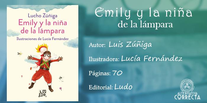 Reseña: Emily y la niña de la lámpara de Luis Zúñiga