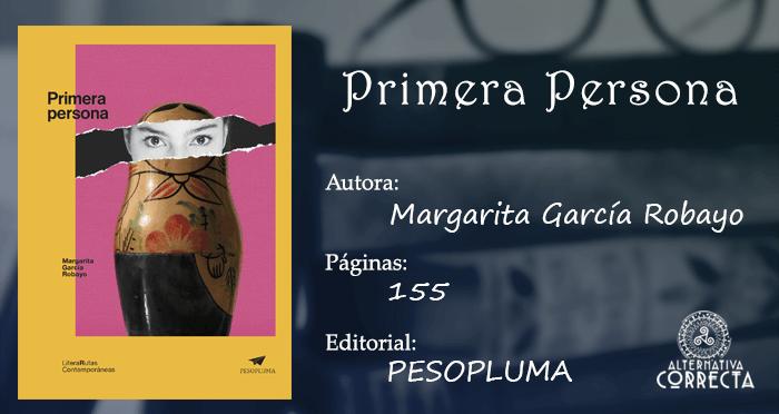 Primera Persona de Margarita García Robayo