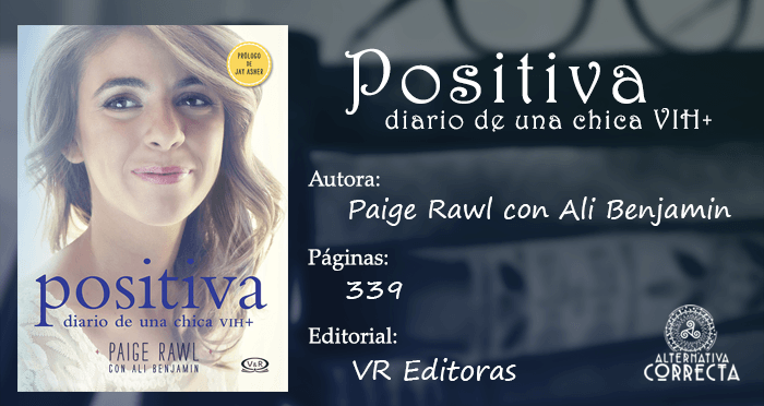 Positiva, diario de una chica VIH+ de Paige Rawl con Ali Benjamin