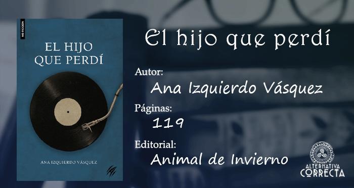 Experiencia: El hijo que perdí de Ana Izquierdo Vásquez