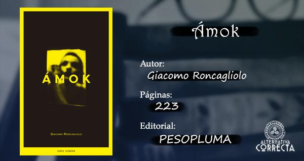 Comentario: Ámok de Giacomo Roncagliolo
