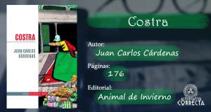 Comentario: «Costra» de Juan Carlos Cárdenas