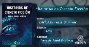 """Comentario: """"Historias de Ciencia Ficción"""" de Carlos Enrique Saldivar"""