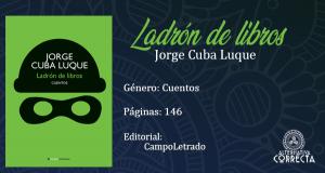 Comentario: «Ladrón de libros» de Jorge Cuba Luque