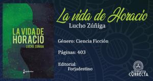 Comentario: «La vida de Horacio» de Lucho Zúñiga