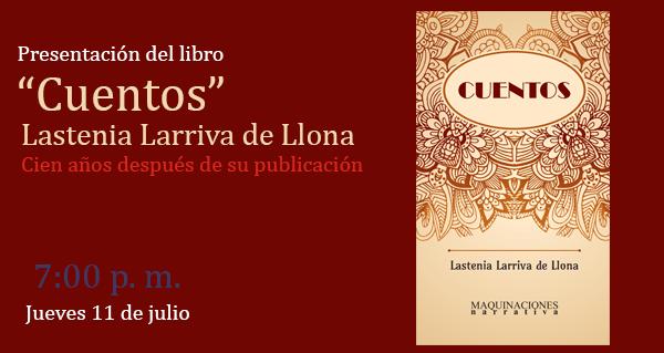 """Presentación de libro: """"Cuentos"""" de Lastenia Larriva de Llona."""