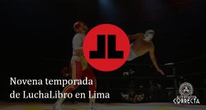 Convocatoria: Novena temporada de LuchaLibro en Lima