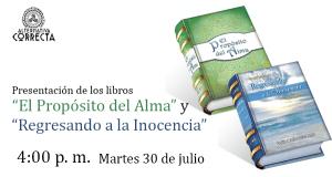 """Presentación de """"El Propósito del Alma"""" y """"Regresando a la Inocencia"""" en la 24° Feria Internacional del Libro de Lima"""