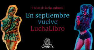 En septiembre vuelve LuchaLibro. 9 años de lucha cultural