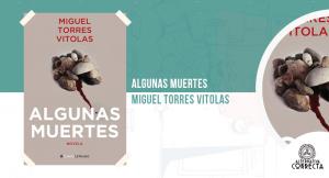 Algunas muertes, de Miguel Ángel Torres Vitolas