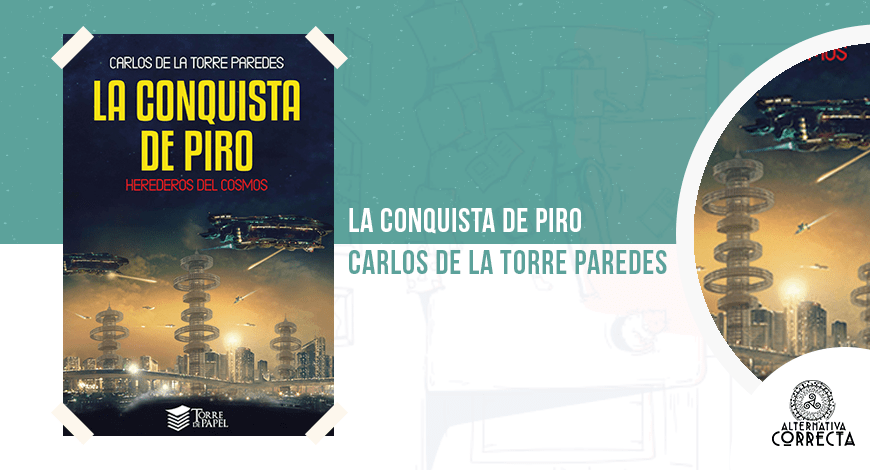 La conquista de Piro, de Carlos de la Torre Paredes
