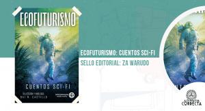 Ecofuturismo: cuentos Sci-Fi