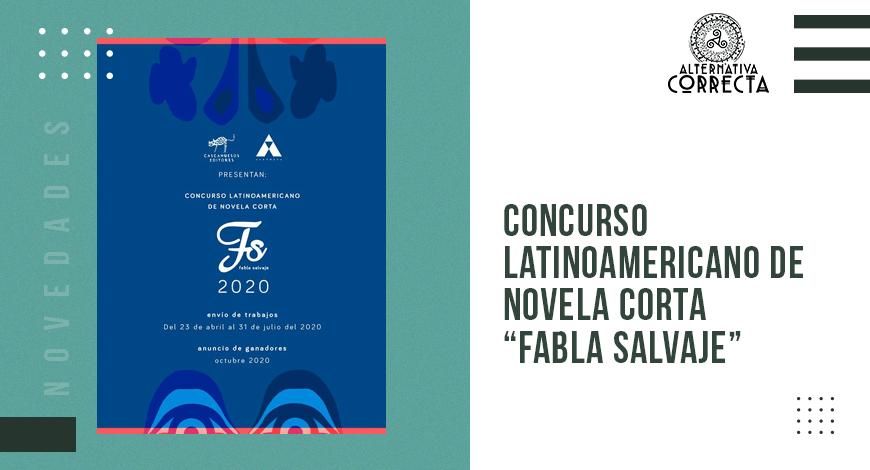 Nace el Concurso Latinoamericano de Novela Corta «Fabla Salvaje», 2020