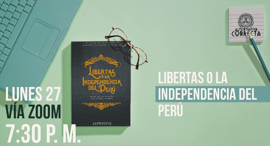 Presentación virtual de «Libertas o la independencia del Perú: drama en cuatro actos»