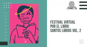 Vuelve: SANTOS LIBROS VOL. 2