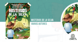 Misterios de la selva, de Melchisedec Benjamín Zavala Pillco, Gilda Mónica Mestanza shuña, Marita del Pilar Mesia Alvarado