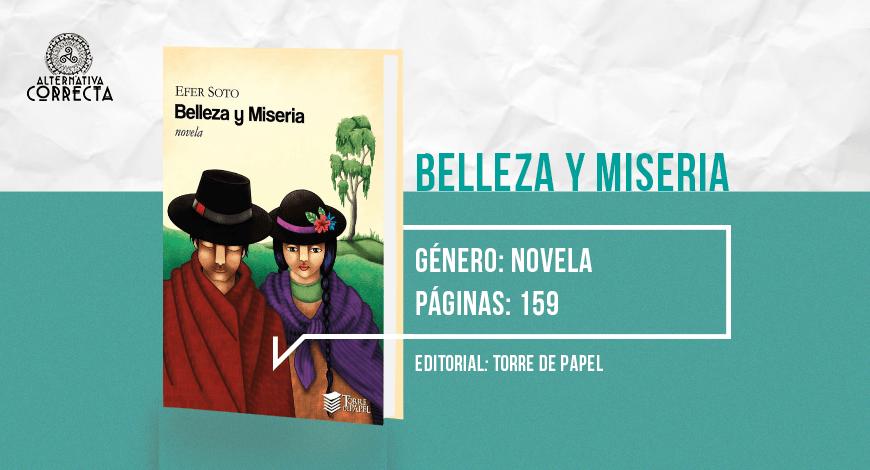 Belleza y miseria: una inocente y cruda novela