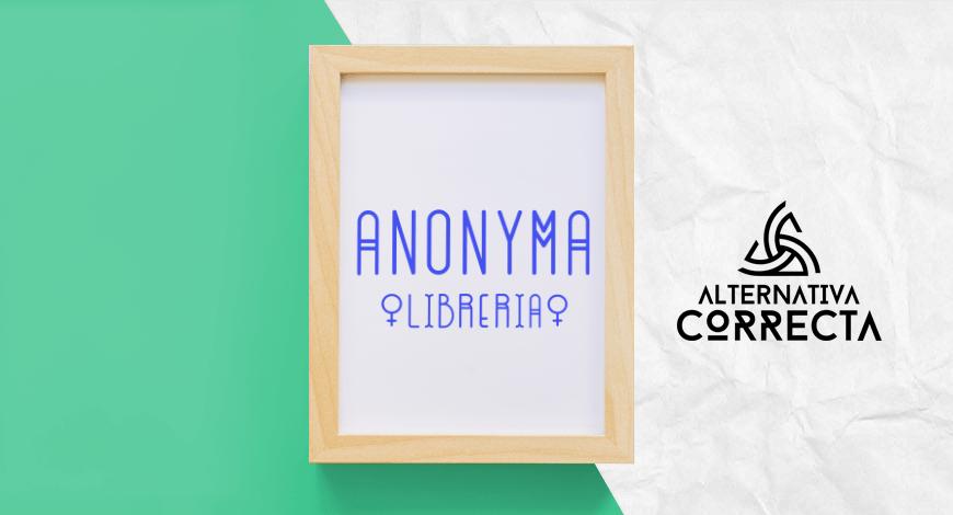 Anonyma Librería: su esencia