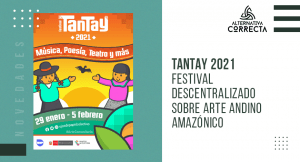 Tantay 2021: Festival descentralizado sobre arte andino, amazónico y ecología