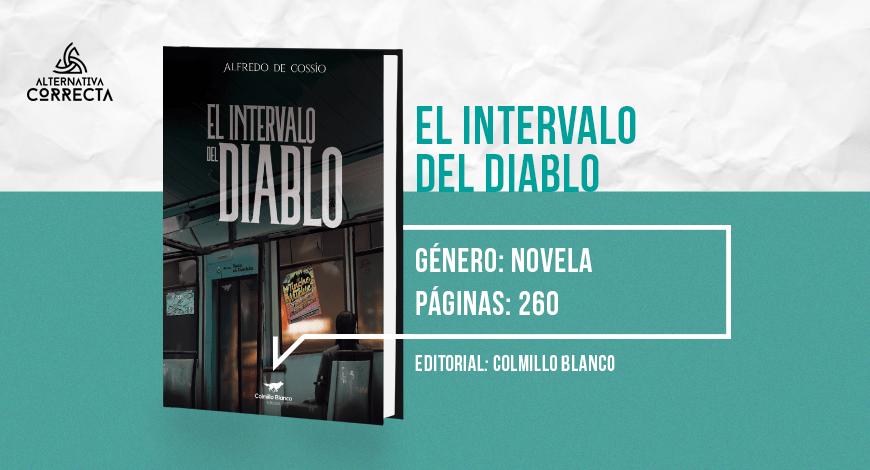 Comentario: «El intervalo del Diablo», de Alfredo de Cossío